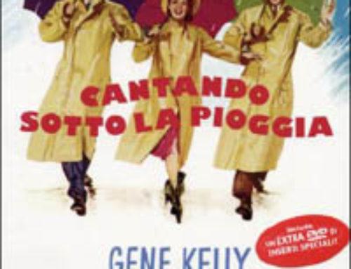 Cantando sotto la Pioggia di Stanley Donen e Gene Kelly